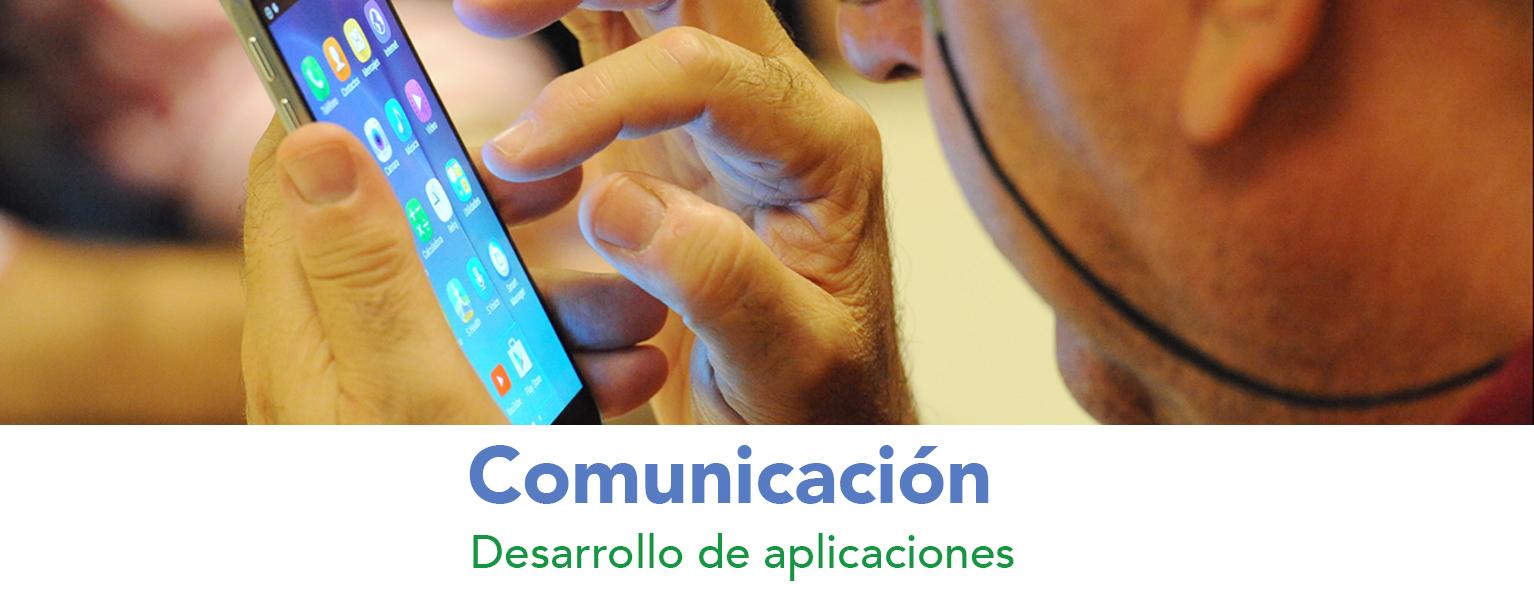 Comunicación. Desarrollo de aplicaciones.
